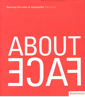 Book Covers - About Face: Reviving the Rules of Typography
