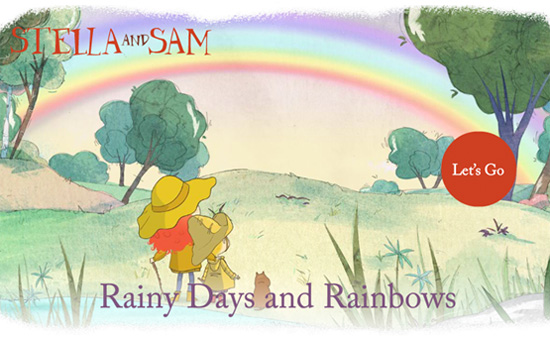 Stella and Sam, Rainny Days and Rainbows Apps are developed in English and French versions