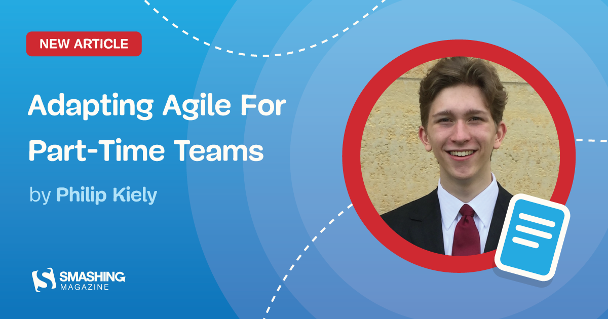 Adapting Agile For Part-Time Teams