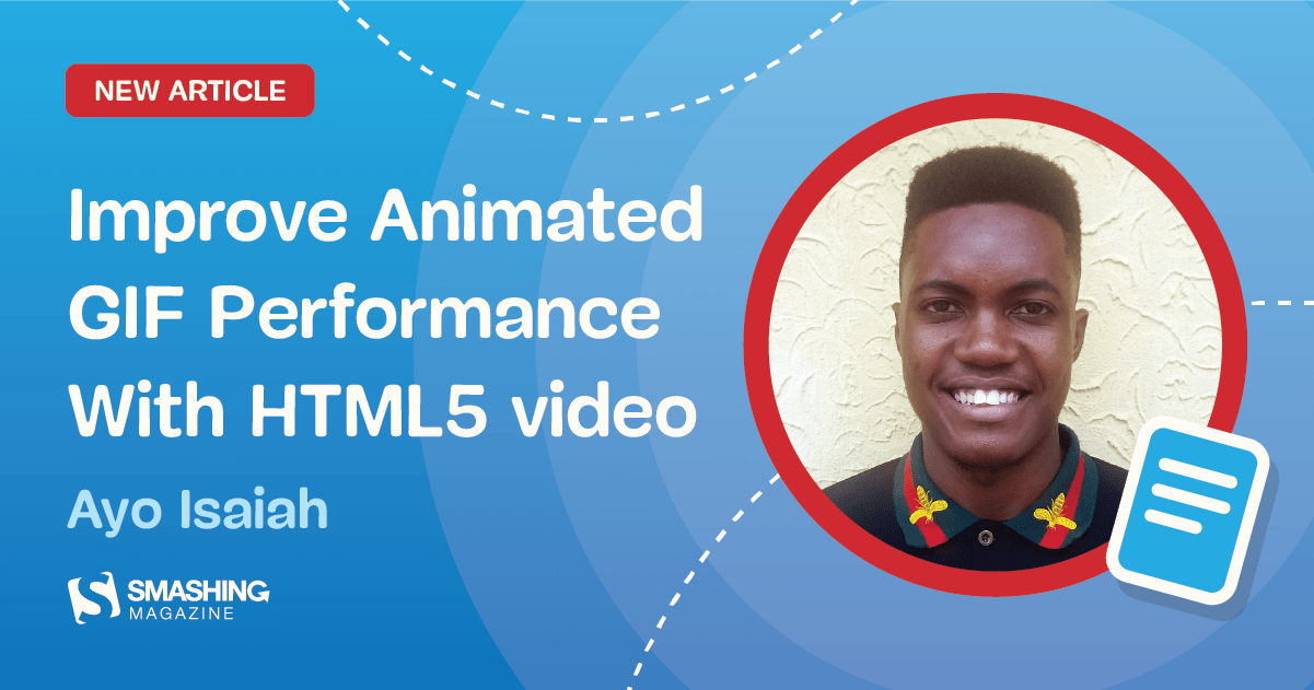 Improve Animated GIF Performance With HTML5 Video