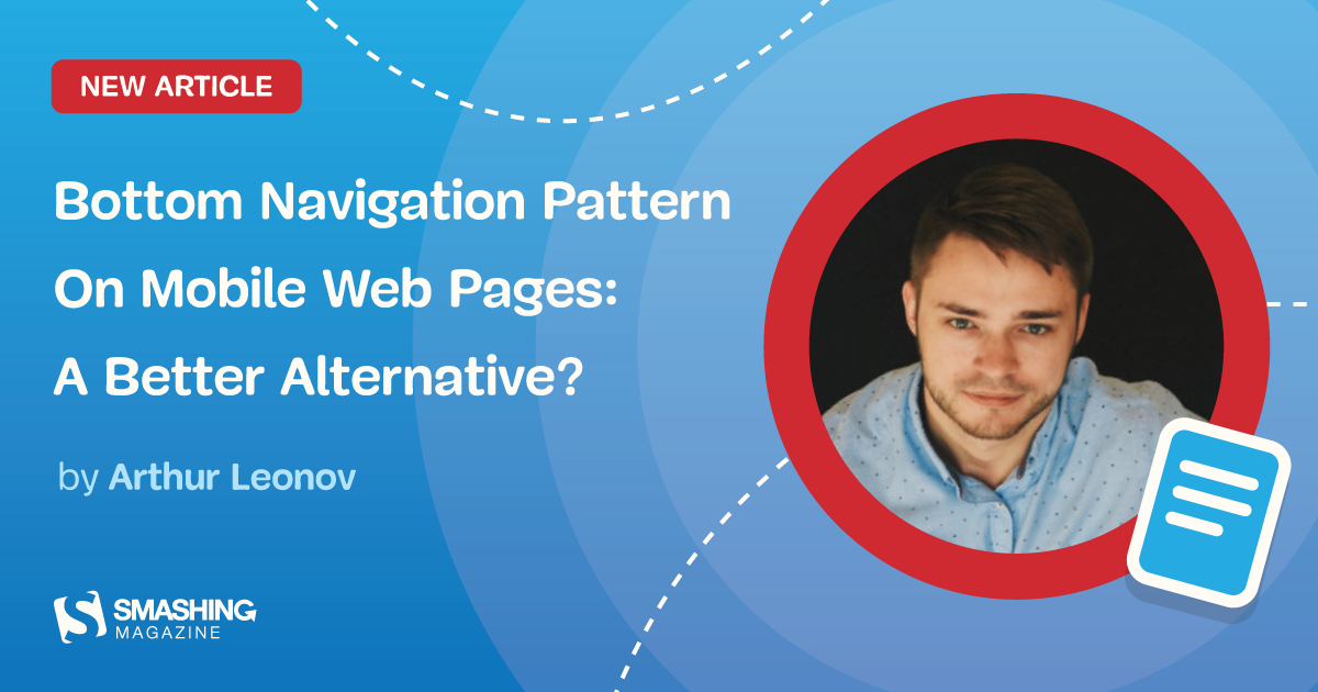 Bottom Navigation Pattern On Mobile Web Pages: A Better Alternative? — Smashing Magazine