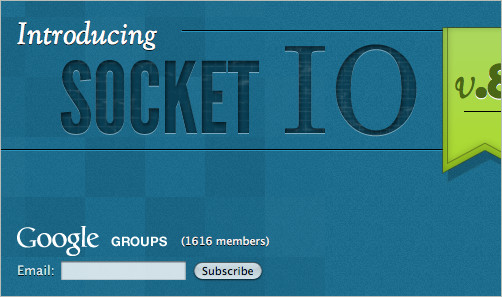 Socket.IO: Cross-browser WebSocket for realtime apps.
