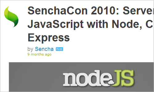 SenchaCon 2010: Server-side JavaScript with Node, Connect and Express on Vimeo
