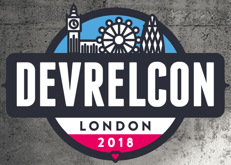 DevRelCon London 2018