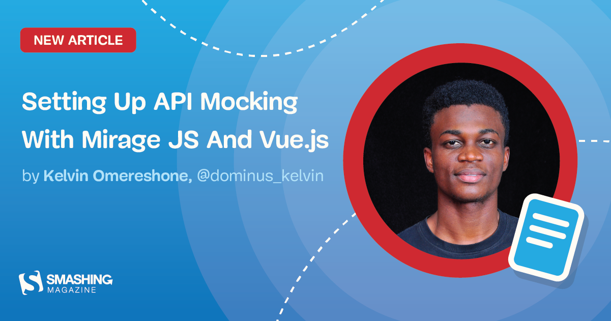 Setting Up API Mocking With Mirage JS And Vue.js