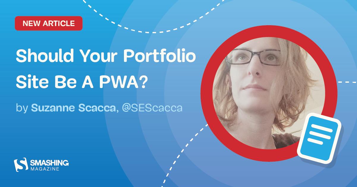 Should Your Portfolio Site Be A PWA?