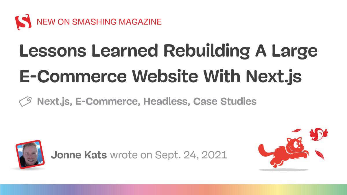 QnA VBage Lessons Learned Rebuilding A Large E-Commerce Website With Next.js (Case Study)
