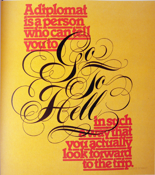 Herb Lubalin's cleverly pushes one emotion visually while saying something the opposite