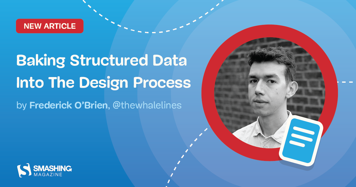 Baking Structured Data Into The Design Process