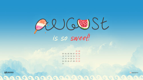 August Is So Sweet!