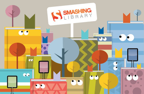 The Smashing Library: the place where good eBooks live.