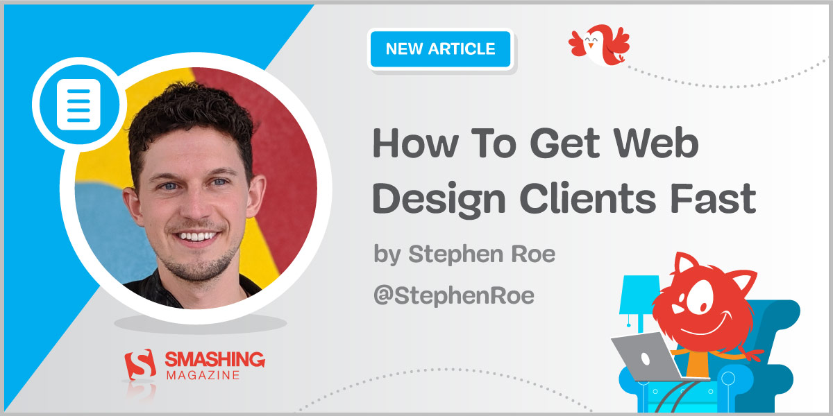 How To Get Web Design Clients Fast (Part 2) — Smashing Magazine