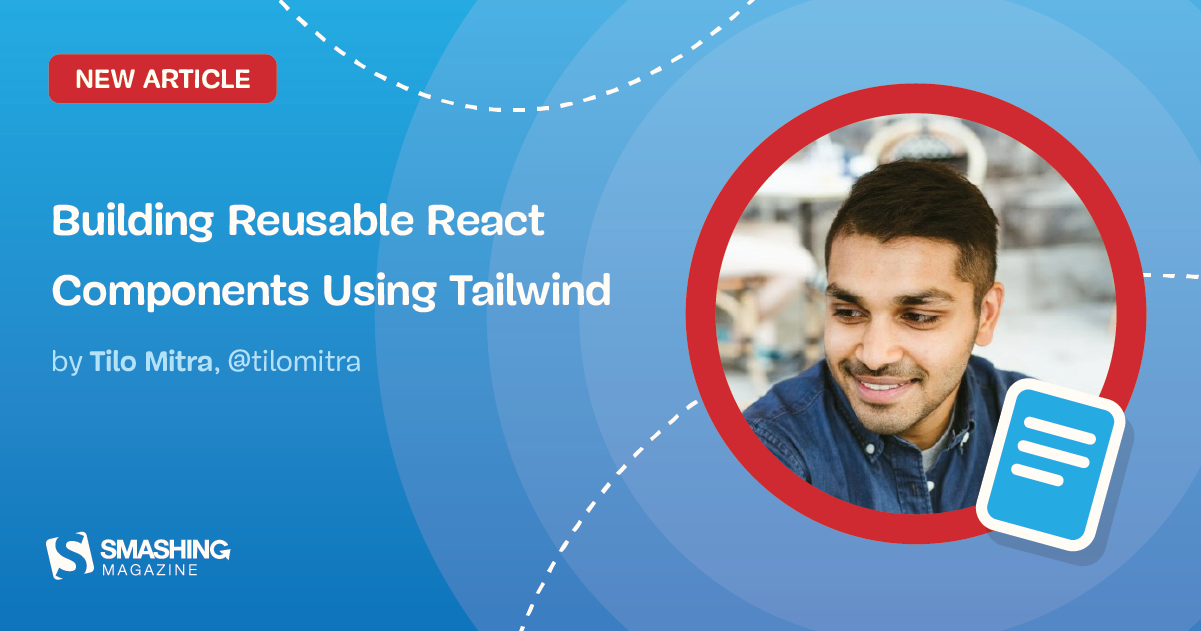Building Reusable React Components Using Tailwind