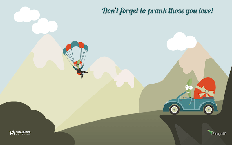 Don't Forget To Prank Those You Love!