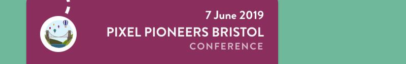 Pixel Pioneers Bristol 2019