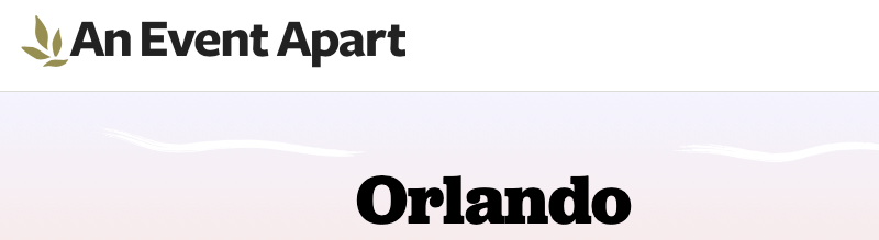 An Event Apart Orlando 2021
