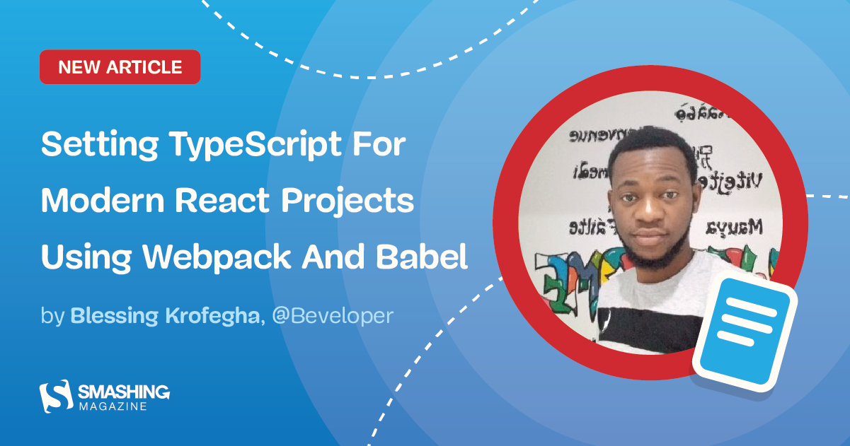 Setting TypeScript For Modern React Projects Using Webpack