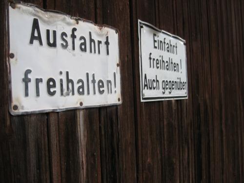 Wayfinding and Typographic Signs - ausfahrt-einfahrt-freihalten