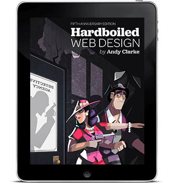 The New Hardboiled Web Design