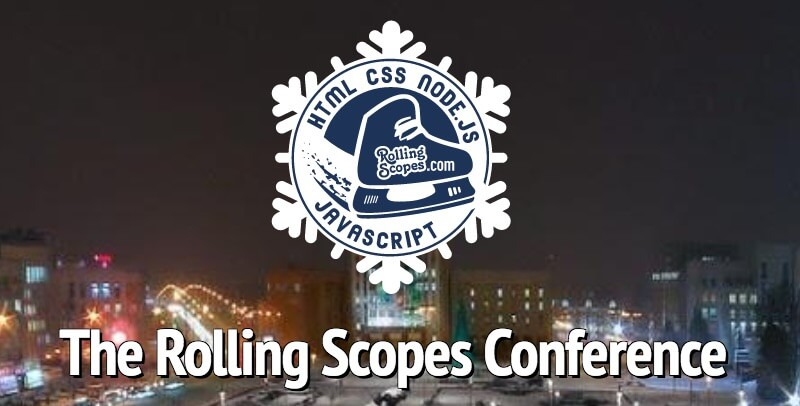 The Rolling Scopes Conference 2018