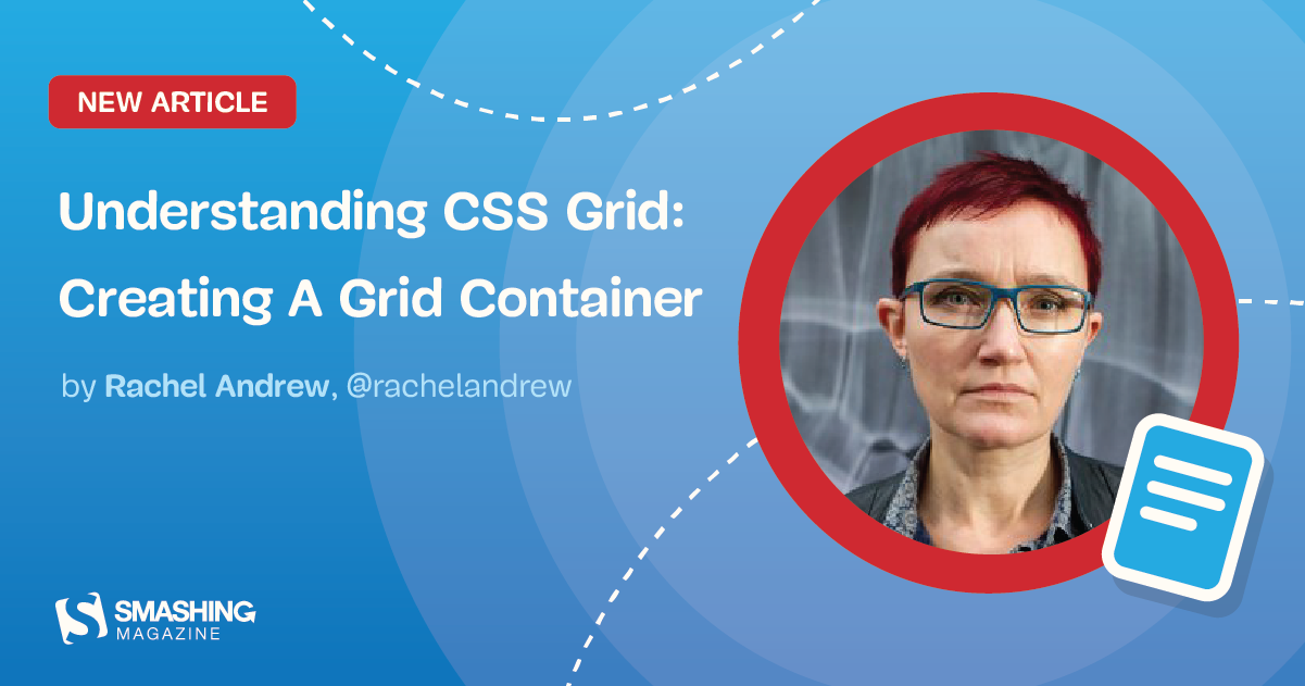 Understanding CSS Grid: Creating A Grid Container