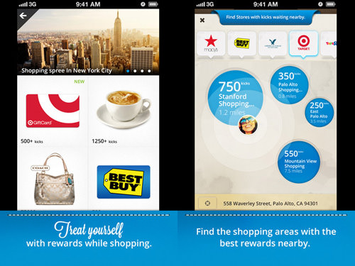 The Shopkick app earns you points for going into certain stores.