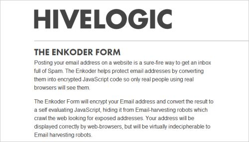 Hivelogic - The Anti-Spam Email Address Enkoder Web Form