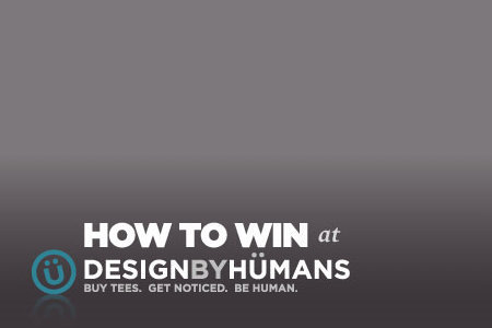 How to win at Design by Humans