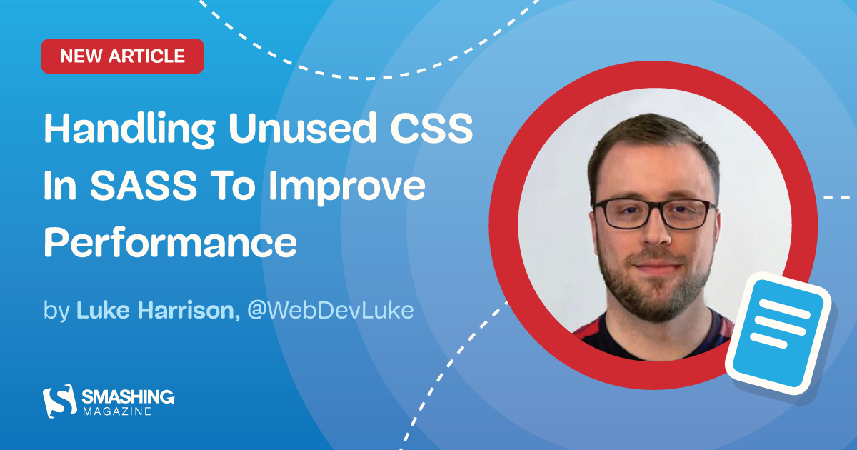 Handling Unused CSS In SASS To Improve Performance