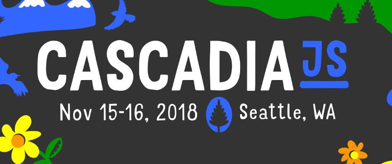 CascadiaJS 2018