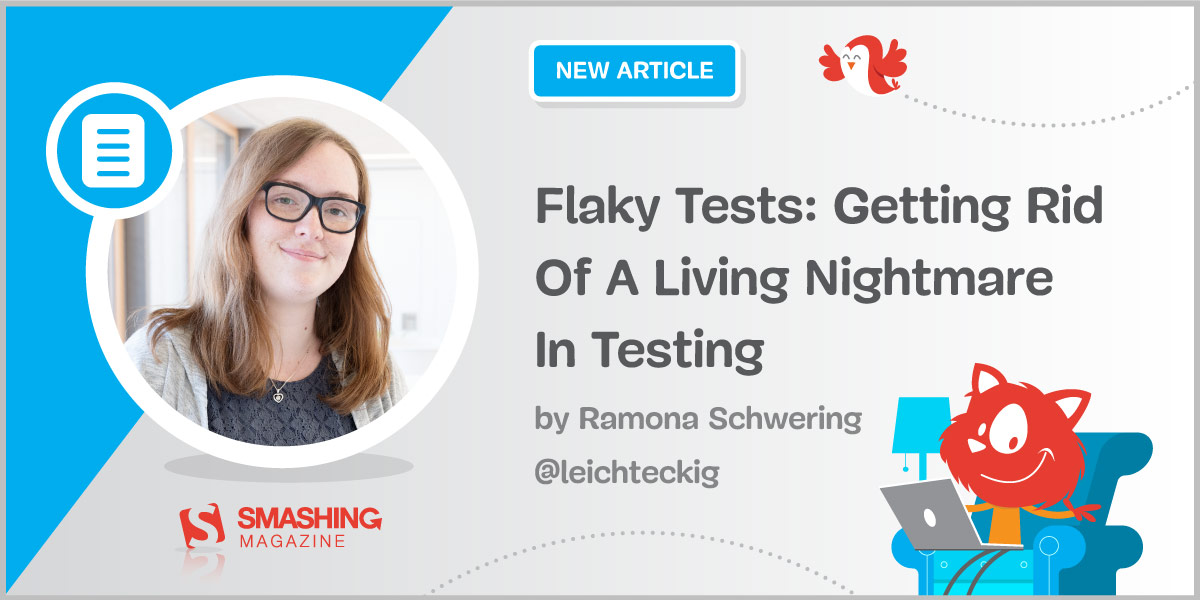 Flaky Tests: Getting Rid Of A Living Nightmare In Testing