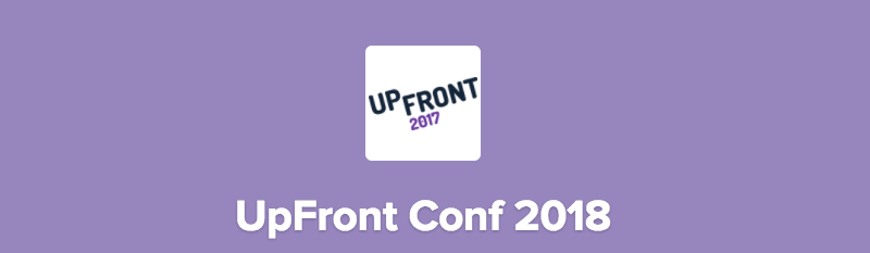UpFront Conf 2018