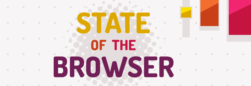 State of the Browser 2019