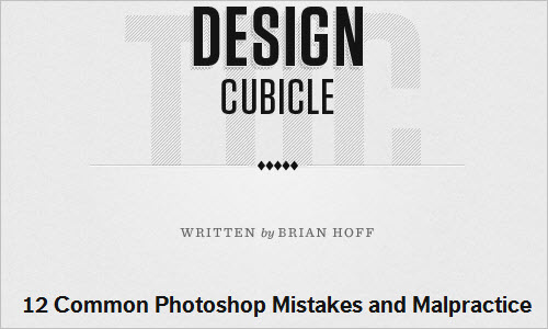 12 Common Photoshop Mistakes, Misuses and Abuses