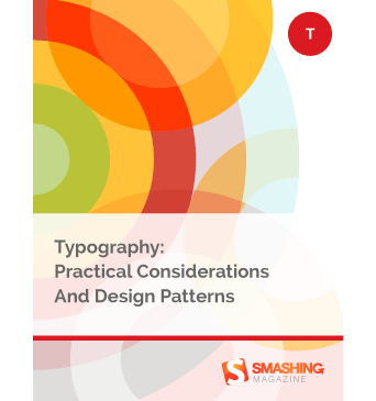 Typography: Practical Considerations And Design Patterns