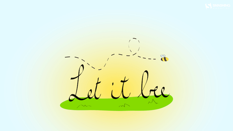 Let It Bee