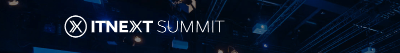 ITNEXT Summit 2019