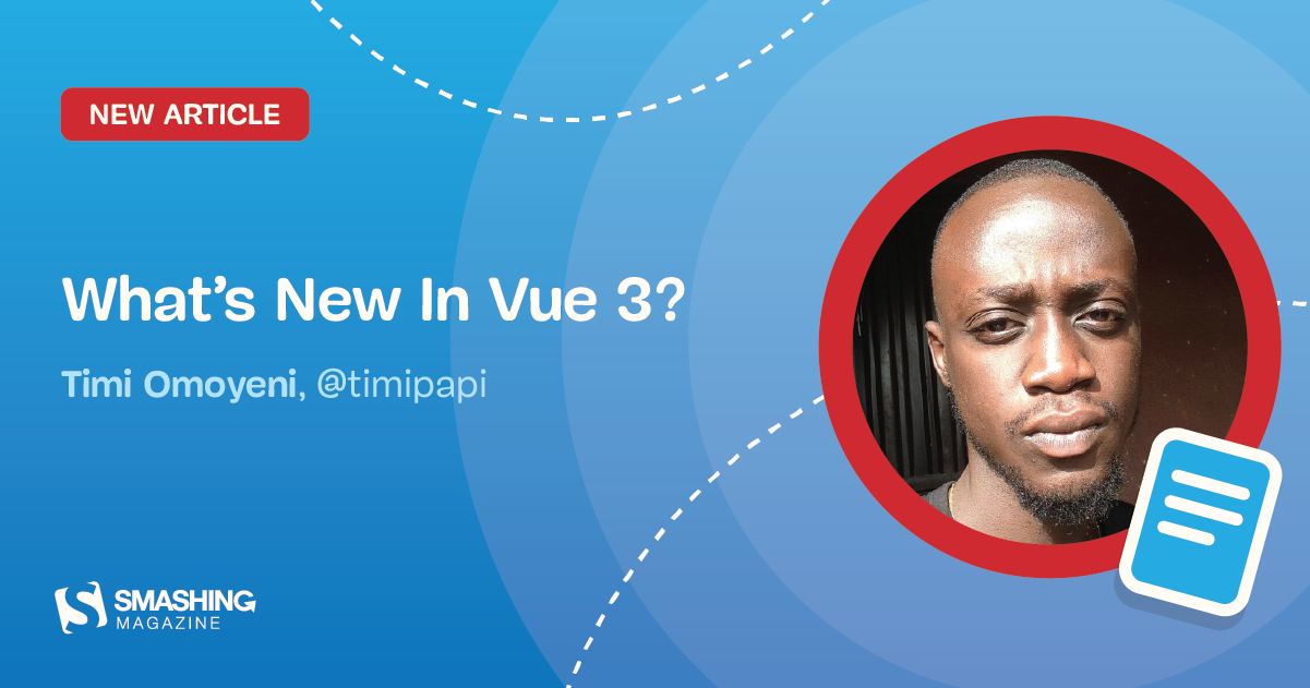 What's New In Vue 3?