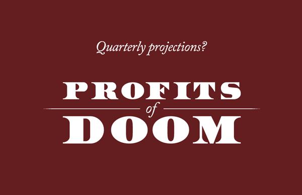 Profits of Doom