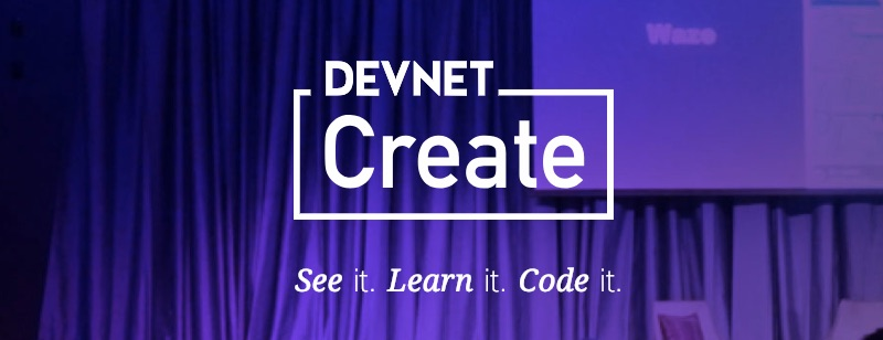 DevNet Create Developer Conference