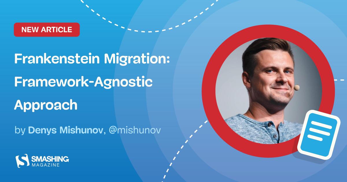 Frankenstein Migration: Framework-Agnostic Approach (Part 2)