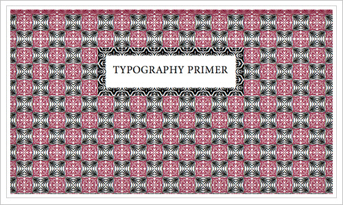 Typography Primer: all you need to know in one PDF