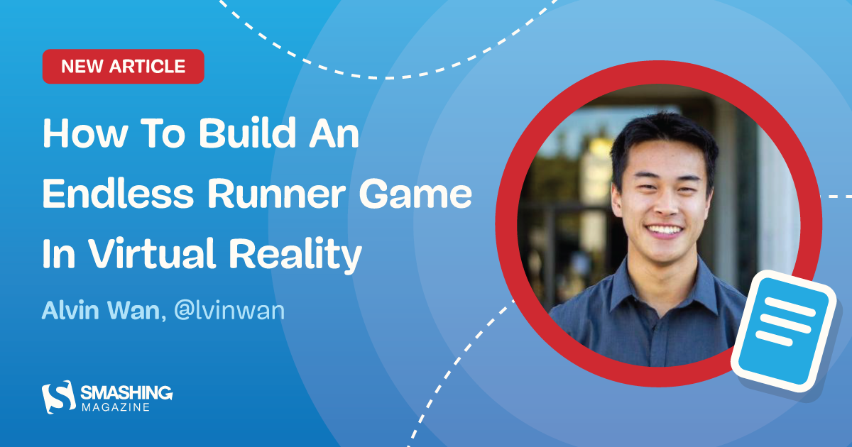 QnA VBage How To Build An Endless Runner Game In Virtual Reality (Part 1)