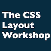 The CSS Workshop