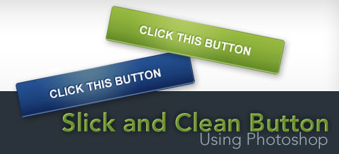 How to Create a Slick and Clean Button in Photoshop