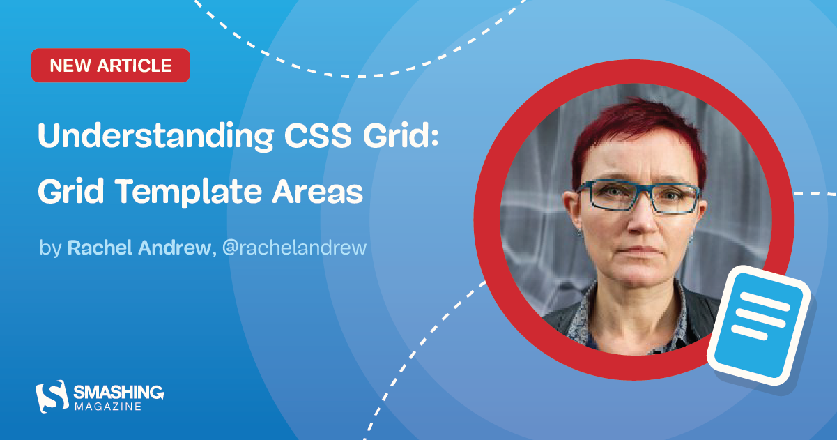 Understanding CSS Grid: Grid Template Areas
