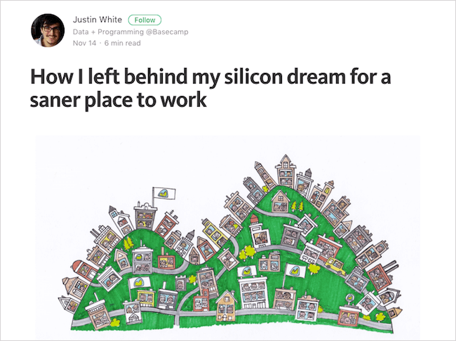 For a lot of designers and developers Silicon Valley seems to be the promised land. Justin White shares how he left behind his Silicon Valley dream to find a saner place to work.
