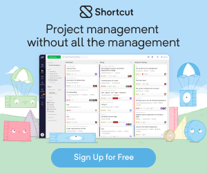 What if Your Project Management Tool Was Fast and Intuitive? Try Shortcut for freetoday!