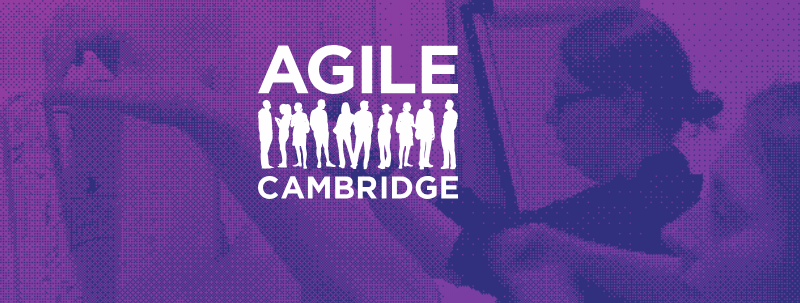 Agile Cambridge 2018