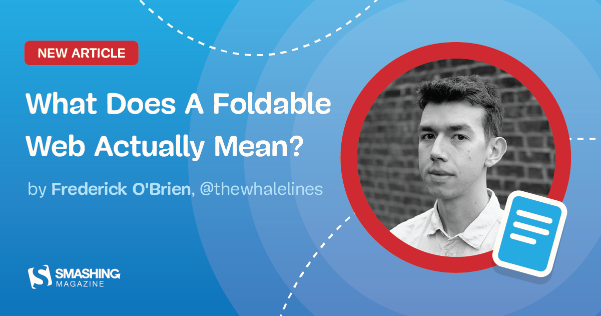 What Does A Foldable Web Actually Mean?